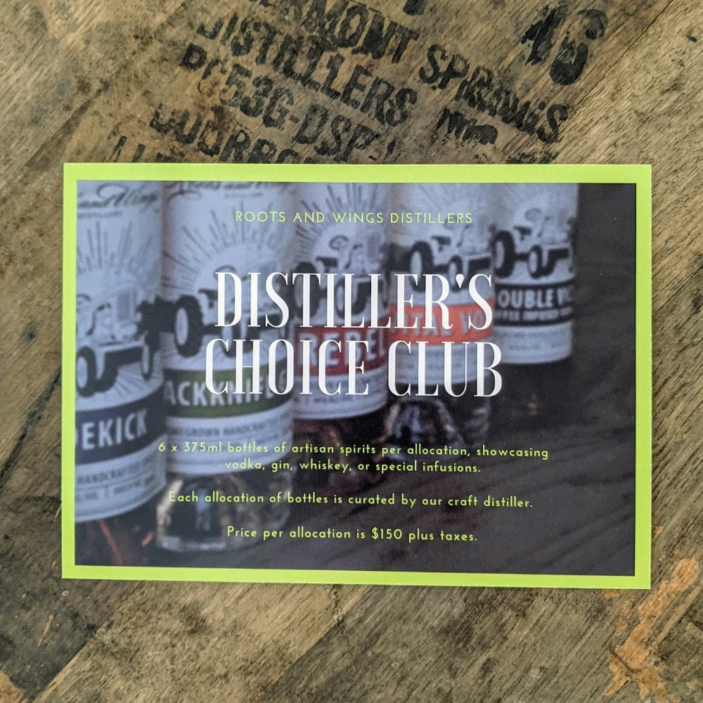Roots and Wings Distillers Choice Club